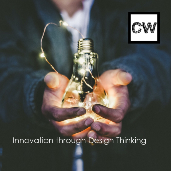 Innovation through Design Thinking