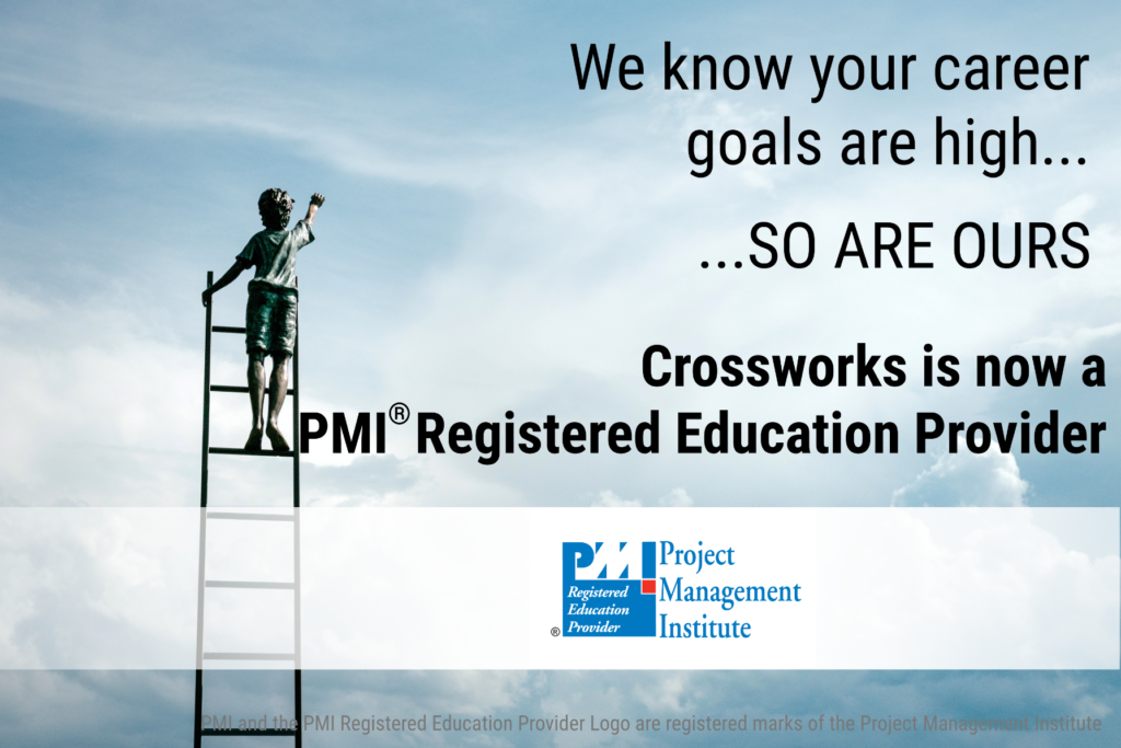 Crossworks is now a PMI Registered Education Provider